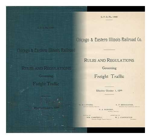 Rules and Regulations Governing Freight Traffic - Effective October 1, 1899. - G. F. D. No. 12000