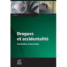 Drogues et accidentalité (PROfil) (French Edition)
