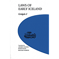 Laws of Early Iceland: Gragas I (U of M Icelandic Series Book 3)