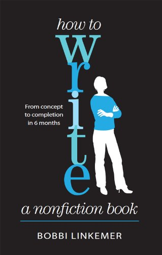 How to Write a Nonfiction Book: From Concept to Completion in 6 Months