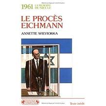 Le procès Eichmann, 1961