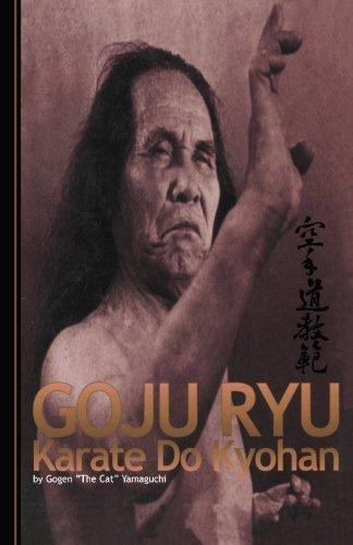 Goju Ryu Karate: Karate Do Kyohan