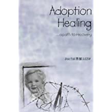 Adoption Healing... a path to recovery