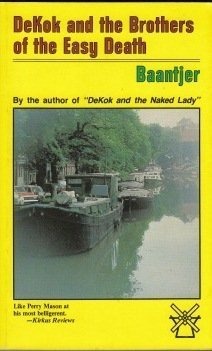 Dekok and the Brothers of the Easy Death A. C. Baantjer