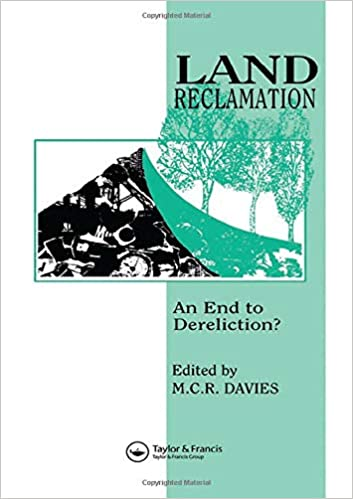 Buy Land Reclamation: An end to dereliction? Book Online at Low