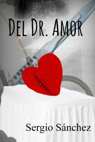 Read Online Del Doctor Amor (Spanish Edition) PDF