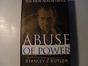 Abuse of Power: The New Nixon Tapes by Free Press