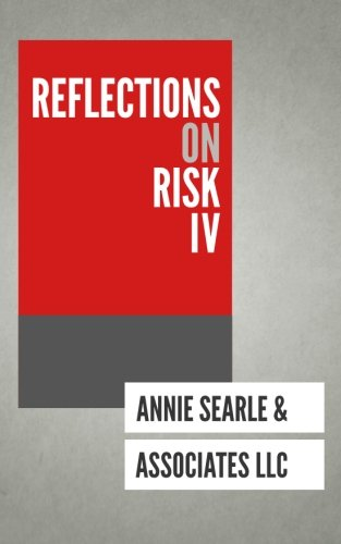 Reflections on Risk IV (Volume 4)