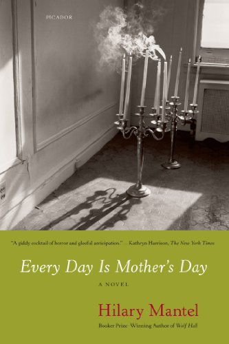 Every day is mothers day kindle edition by hilary mantel every day is mothers day by mantel hilary fandeluxe Gallery