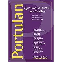 Portulan, no 04: Questions d'indentité aux Caraïbes /