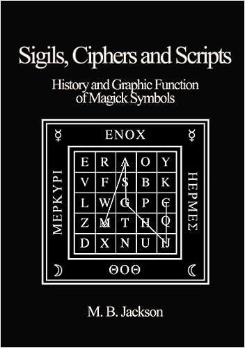 Lataa ilmaisia oppikirjoja pdf-muodossa Sigils, Ciphers and Scripts B00F9H8DHG PDF