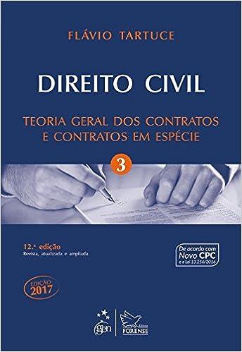 Direito Civil. Teoria Geral Dos Contratos E Contratos Em Espécie - Volume 3 (Em Portuguese do Brasil)