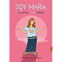 Soy María: Una historia contracorriente (Laude)