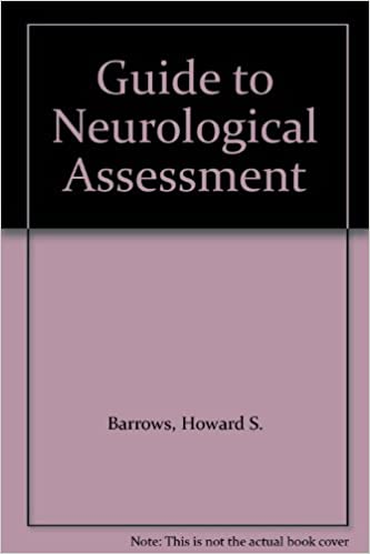 Guide to Neurological Assessment: Howard S  Barrows: 9780397520930