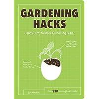 Gardening Hacks: Handy Hints To Make Gardening Easier