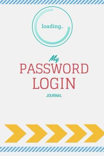 Read Online Password Login Journal: Internet Address and Password Logbook pdf epub