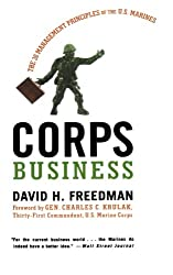 Corps Business: The 30 Management Principles of the U.S. Marines