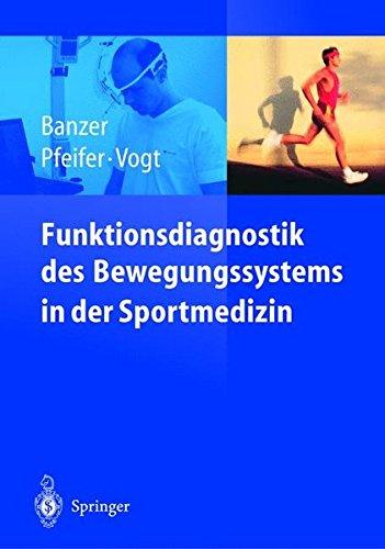 Funktionsdiagnostik des Bewegungssystems in der Sportmedizin