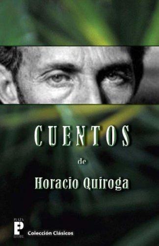 Cuentos de Horacio Quiroga (Spanish Edition)
