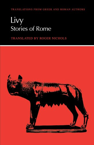 Livy: Stories of Rome (Translations from Greek and Roman Authors)
