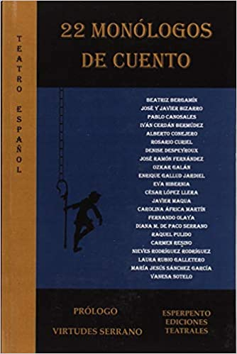22 monólogos de cuento: 9788494790409: Amazon.com: Books
