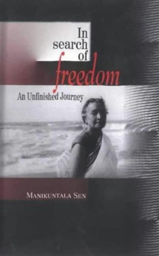 Read Online In Search of Freedom: An Unfinished Journey pdf epub