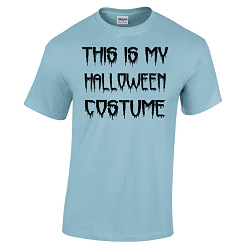 This Is My Halloween Costume Joke Funny Spooky Scary Trick Treat Dad Mom Mens T-Shirt (Funny College Halloween Costume Ideas Men)