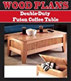 Easy Coffee Table Plans DOUBLE DUTY FUTON COFFEE TABLE WOODWORKING PAPER PLAN PW10070
