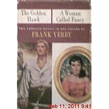 The Golden Hawk / A Woman Called Fancy
