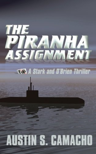 The Piranha Assignment (A Stark and O'Brien Thriller)