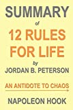 img - for Summary of 12 Rules for Life by Jordan B. Peterson: An Antidote to Chaos (Self-Help Book Summaries) book / textbook / text book