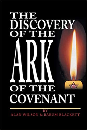 The Discovery of the Ark of the Covenant: Based on the Works ...