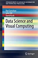 Data Science and Visual Computing Front Cover