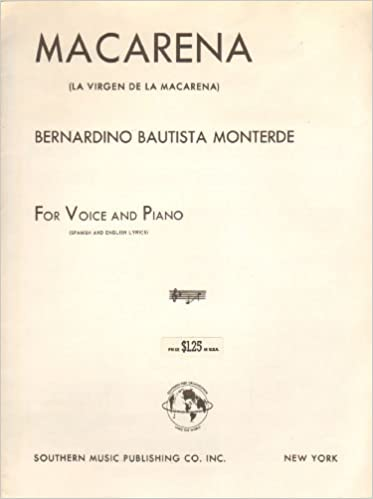 Macarena: (La Virgen De La Macarena) for Voice and Piano: Bernardino Bautista Montererde: Amazon.com: Books