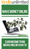 Make Money Online: Earn Income From Micro Jobs In 14 Days!