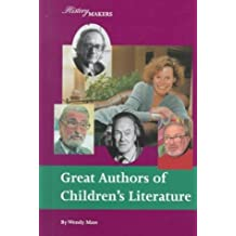 Great Children's Authors (History Makers (Lucent)) by Wendy Mass (1999-09-04)