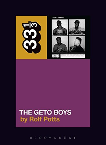 Geto Boys' The Geto Boys (33 1/3)