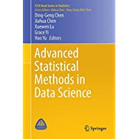 Advanced Statistical Methods in Data Science (ICSA Book Series in Statistics)