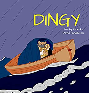 Dingy (Seordag Stories Book 6)