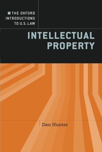 The Oxford Introductions to U.S. Law: Intellectual Property
