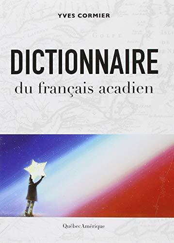 [Best] Dictionnaire du Français Acadien EPUB