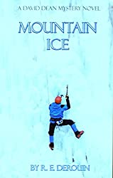 Mountain Ice (David Dean Mysteries Book 3)
