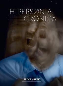Hipersonia Crônica por [Valek, Aline]