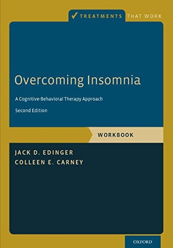 Overcoming Insomnia: A Cognitive-Behavioral Therapy Approach, Workbook (Treatments That Work) Pdf