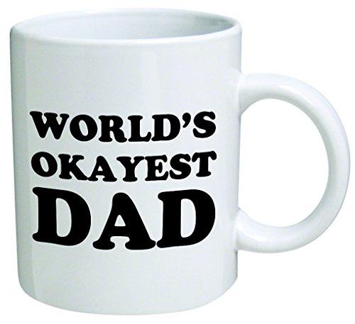 Worlds Okayest Dad Coffee Inspirational