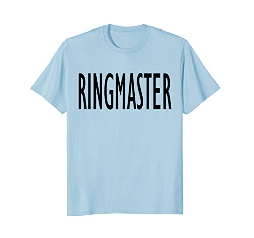 Mens Funny Busy Parent Mom Dad Ringmaster Costume T-Shirt 3XL Baby Blue
