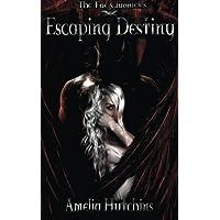 Escaping Destiny: 3