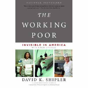 Working Poor:Invisible In America