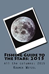 Fishing Guide to the Stars: 2015: All the columns
