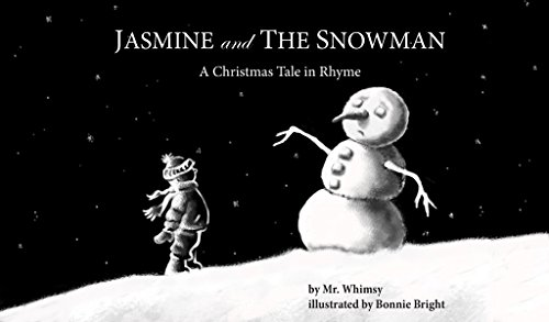 Jasmine and the Snowman: A Christmas Tale in Rhyme